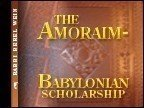 img - for The Amoraim: Babylonian Scholarship book / textbook / text book