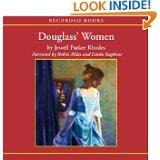 Douglass Women (Unabridged)