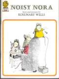 Noisy Nora (Picture Lions) (0006614655) by Wells, Rosemary