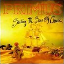 Sailing the Seas of Cheese by Primus (1991-01-02)