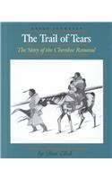The Trail of Tears: The Story of the Cherokee Removal (Great Journeys)