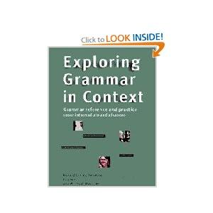 Exploring Grammar in Context: Upper-Intermediate and Advanced Michael Mccarthy, Professor Rebecca Hughes, Ronald Carter