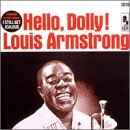 Hello Dolly by Louis Armstrong (2008-01-13)