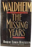 img - for Waldheim: The Missing Years book / textbook / text book