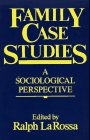 Family Case Studies: A Sociolgical Perspective PDF