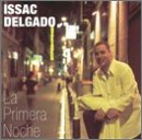 Issac Delgado - La Primera Noche_ Desde Europa - Zortam Music