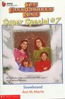 Snowbound (The Baby-Sitters Club Super Special, No. 7) (059044963X) by Martin, Ann M.
