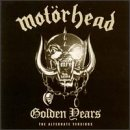 Golden Years: Alternate Versions (Motorhead The Game compare prices)
