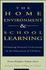 img - for The Home Environment & School Learning: Promoting Parental Involvement in the Education of Children (Jossey Bass Education Series) book / textbook / text book
