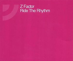 Z Factor - Ride the Rhythm - Zortam Music