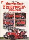 Mercedes-Benz-Feuerwehr-Fotoalbum - Udo Paulitz
