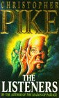 The Listeners (0340625716) by CHRISTOPHER PIKE
