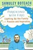 Parenting With Fire: Lighting Up the Family with Passion and Inspiration