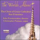 The Worlds Above by Horatio Parker, Edward Bairstow, John [British Composer] Ireland, Leo Sowerand John Stainer