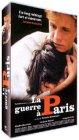 echange, troc La Guerre à Paris [VHS]