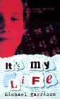 It's My Life (0192717499) by Harrison, Michael