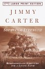 Sources of Strength: Meditations on Scripture for a Living Faith (Random House Large Print) (067977453X) by Carter, Jimmy