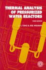 img - for Thermal Analysis of Pressurized Water Reactors book / textbook / text book