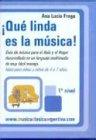 Que Linda Es La Musica! 1b: Nivel (Spanish Edition)