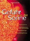 img - for Gefahr von der Sonne book / textbook / text book
