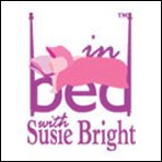 In Bed with Susie Bright 368: Diary of a Love and Sex Junkie Performance by Susie Bright Narrated by Susie Bright
