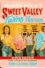 The Class Trip (Sweet Valley Twins Super Editions) (0553155881) by Pascal, Francine