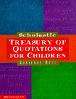 img - for Scholastic Treasury of Quotations for Children book / textbook / text book