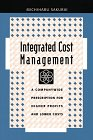 img - for Integrated Cost Management: A Companywide Prescription for Higher Profits and Lower Costs book / textbook / text book