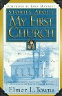 Stories about My First Church (0830719202) by Towns, Elmer L.
