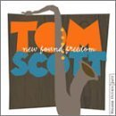 Tom Scott - New Found Freedom - Zortam Music