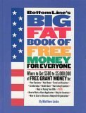 Bottom Line's Big Fat Book of Free Money for Everyone (0887232787) by Lesko, Matthew