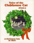 Tales of the Clubhouse Cat (Cont.): A Christmas Tale at That