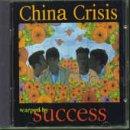 China Crisis - Warped By Success - Zortam Music