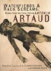 Watchfiends & Rack Screams (1878972189) by Antonin Artaud