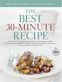 The Best 30-minute Recipe: A Best Recipe Classic (Best Recipe Series)