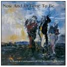 Now & In Time to Be