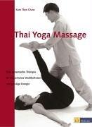 Thai Yoga Massage: Eine dynamische Therapie für körperliches Wohlbefinden und geistige Energie