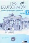 Das neue Deutschmobil. Lehrwerk für Kinder: Das Neue Deutschmobil 2. Testheft: Lehrwerk für Kinder und Jugendliche: BD 2