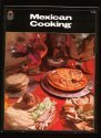 Image for Mexican cooking: Classic dishes, regional specialities, and Tex-Mex favorites (Grosset good life books)