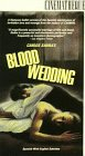 Carlos Saura Dance Trilogy Part 2 - Blood Wedding [VHS]