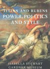 Titian and Rubens: Power, Politics, &...