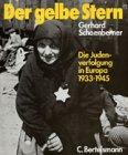 img - for Der gelbe Stern Die Judenverfolgung in Europa 1933 bis 1945 book / textbook / text book