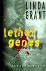 LETHAL GENES: A Crime Novel With Catherine Sayler (0684826534) by Grant, Linda