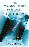 The Woman Who Swallowed a Toothbrush, Rob Myers