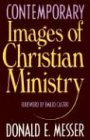 Contemporary Images of Christian Ministry, DONALD E. MESSER