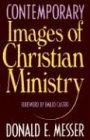 Contemporary Images of Christian Ministry, DONALD E. MESSER