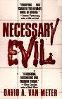 Necessary Evil, David A. Van Meter