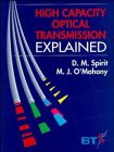 img - for High Capacity Optical Transmission Explained (Wiley-BT Series) book / textbook / text book
