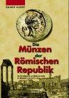 Die M�nzen der R�mischen Republik: Vo...