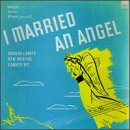I Married An Angel (1950s Studio Casts)